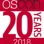 OSCON 2018 • 20TH ANNIVERSARY! @ Oregon Convention Center | Portland | Oregon | United States