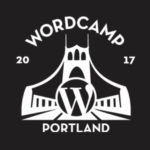 WORDCAMP PDX @ Lewis & Clark College's Templeton Campus Center | Portland | Oregon | United States